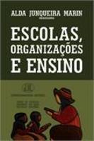 Escolas, Organizações e Ensino