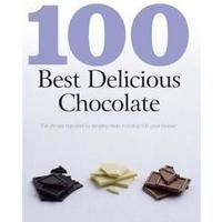 100 Best Delicious Chocolate Col. 100 Best