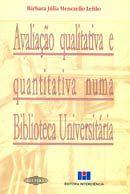 Avaliação Qualitativa e Quantitativa Numa Biblioteca Universitária