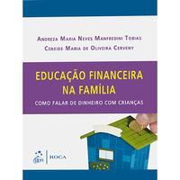 Educação Financeira Na Família - Como Falar de Dinheiro Com Crianças