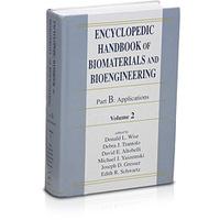Encyclopedic Handbook Of Biomaterials And Bioengin