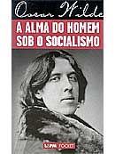 Alma do Homem Sob o Socialismo, A