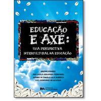 Educação e Axé - Uma Perspectiva Intercultural na Educação