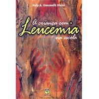 A Criança com Leucemia na Escola