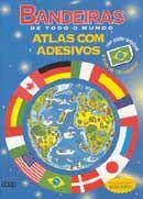 Bandeiras de Todo o Mundo - Atlas com Adesivos