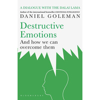 Destructive Emotions - And how we can overcome them