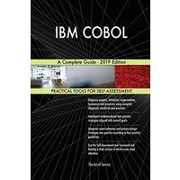 IBM COBOL A Complete Guide - 2019 Edition