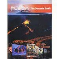 Science Fusion - Module E - The Dynamic Earth - Student Edition - Houghton Mifflin Company