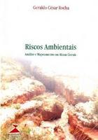 Riscos Ambientais, Análise e Mapeamento em Minas Gerais