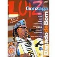 DVD Luiz Gonzaga - Danado de Bom