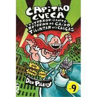 Capitão Cueca e o Aterrorizante Retorno do Caído Tilintar Das Calças Vol. 9