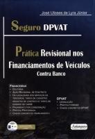 Seguro Dpvat - Prática Revisional Nos Financiamentos de Veículos