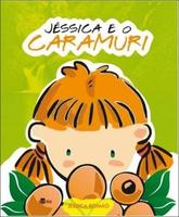 Jéssica And The Caramuri