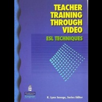 Teacher Training Through Video Esl Techniques