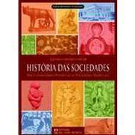 História das Sociedades - Das Comunidades Primitivas Às Sociedades Medievais