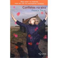 Confetes na Eira - Franca Treur