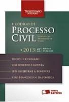 Código de Processo Civil e Legislação Processual em Vigor 45ª Edição 2013