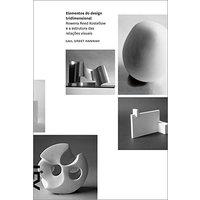 Elementos do Design. Rowena Kostellow e a Estrutura nas Relações Visuais