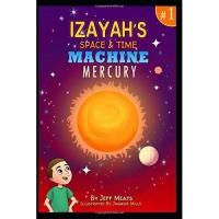 Izayah's Space and Time Machine: Mercury