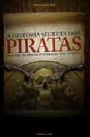 História Secreta dos Piratas, a