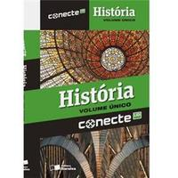 Conecte História - Volume Único - Ronaldo Vainfas, Sheila de Castro Faria, Jorge Ferreira e Georgina dos Santos
