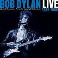 Bob Dylan - Live 1962-1966 - Rare Performances From The Copyright Collections (2 CDs)