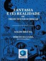 Fantasia e Realidade ou Treze Textos Surreais
