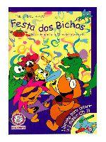 Festa dos Bichos, A
