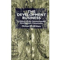 The Development Business - A History Of The Commonwealth Development Corporation