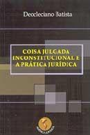 Coisa Julgada Inconstitucional e a Prática Jurídica