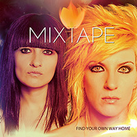 Mixtape - Find Your own Way Home