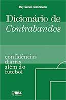 Dicionário de Contrabandos - Confidências Diárias Além do Futebol