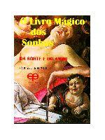 Livro Magico dos Sonhos da Sorte e do Amor, O