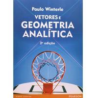 Vetores e Geometria Analítica – 2ª Edição